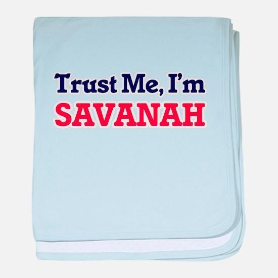 Trust Me, I'm Savanah baby blanket