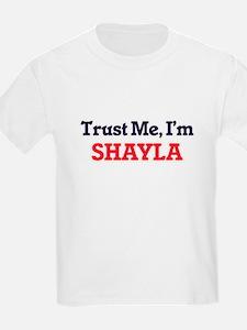 Trust Me, I'm Shayla T-Shirt