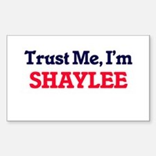 Trust Me, I'm Shaylee Decal