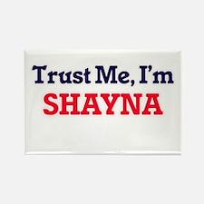 Trust Me, I'm Shayna Magnets