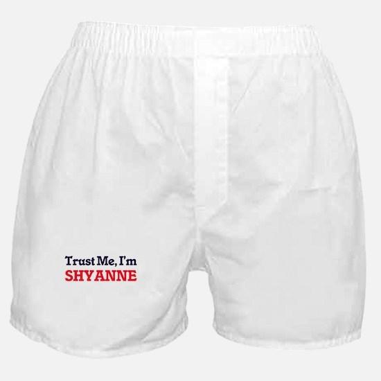 Trust Me, I'm Shyanne Boxer Shorts