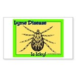Lyme Disease Is Icky Rectangle Sticker