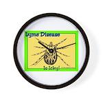 Lyme Disease Is Icky Wall Clock