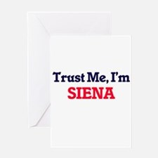 Trust Me, I'm Siena Greeting Cards