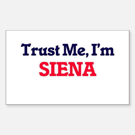 Trust Me, I'm Siena Decal