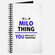 It's MILO thing, you wouldn't understand Journal
