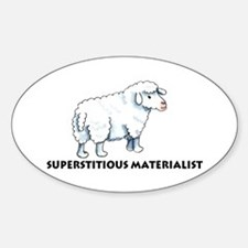 Superstitious Materialists Oval Decal