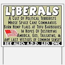 """""""Liberals: Cult Of Political Terrorists"""""""