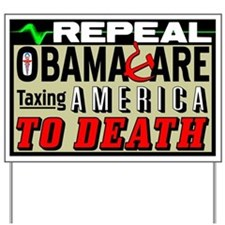 """""""Repeal Obamacare"""" Yard Sign"""