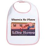 No Place Like Home Bib