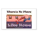No Place Like Home Rectangle Sticker