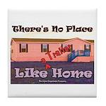 No Place Like Home Tile Coaster