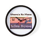 No Place Like Home Wall Clock