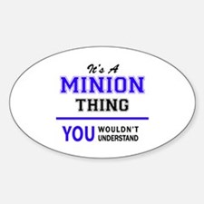 It's MINION thing, you wouldn't understand Decal