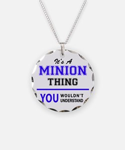 It's MINION thing, you would Necklace