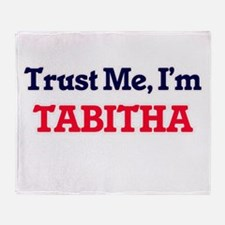 Trust Me, I'm Tabitha Throw Blanket