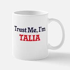Trust Me, I'm Talia Mugs