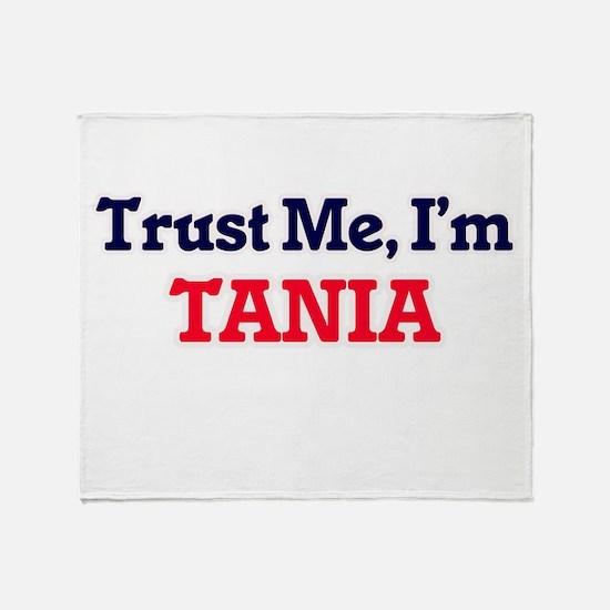 Trust Me, I'm Tania Throw Blanket