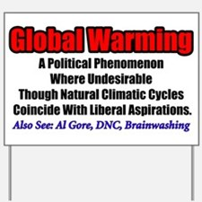 """Global Warming"" Yard Sign"