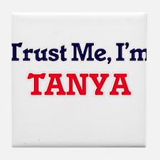 Trust Me, I'm Tanya Tile Coaster
