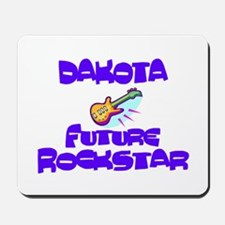 Dakota - Future Rock Star Mousepad