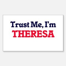 Trust Me, I'm Theresa Decal