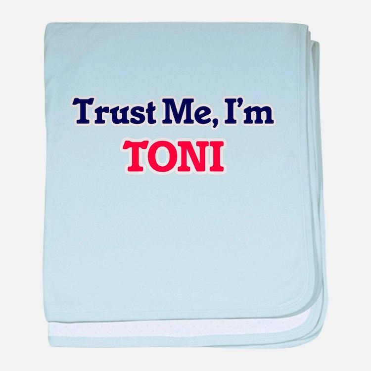 Trust Me, I'm Toni baby blanket