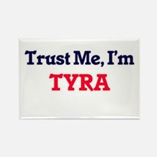 Trust Me, I'm Tyra Magnets