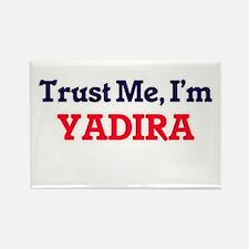 Trust Me, I'm Yadira Magnets