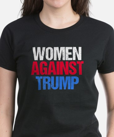 Women Against Trump Women's Dark T-Shirt