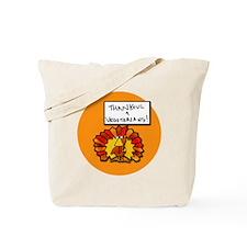 Thankful 4 Vegetarians Tote Bag
