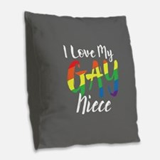 I Love My Gay Niece Full Bleed Burlap Throw Pillow