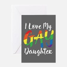 I Love My Gay Daughter Full Bleed Greeting Cards