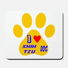 I Love Shih Tzu Dog Mousepad