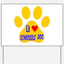 I Love Schnoodle Dog Yard Sign