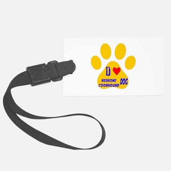 I Love Redbone Coonhound Dog Luggage Tag
