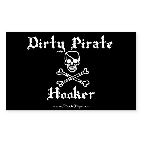 Dirty Pirate Hooker (White) Rectangle Sticker