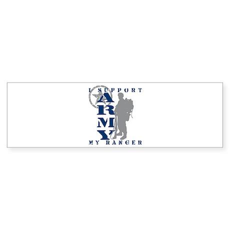I Support My Rngr 2 - ARMY Bumper Sticker