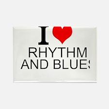 I Love Rhythm and Blues Magnets