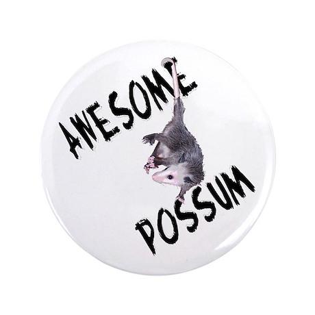 "Awesome Possum 3.5"" Button"