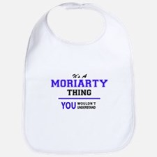 It's MORIARTY thing, you wouldn't understand Bib