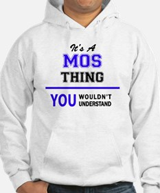 It's MOS thing, you wouldn't und Hoodie