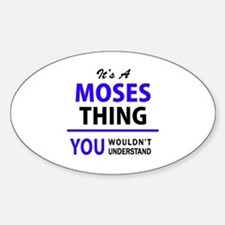 It's MOSES thing, you wouldn't understand Decal