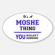 It's MOSHE thing, you wouldn't understand Decal