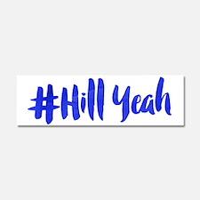 #Hill Yeah Car Magnet 10 x 3
