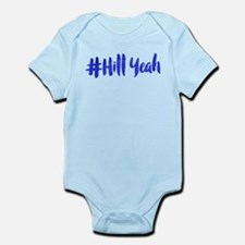 #Hill Yeah Infant Bodysuit