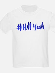 #Hill Yeah T-Shirt