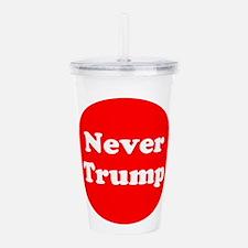 Never Trump, Anti Trump Acrylic Double-wall Tumble