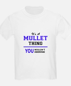 It's MULLET thing, you wouldn't understand T-Shirt