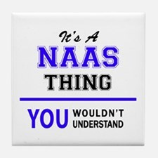 It's NAAS thing, you wouldn't underst Tile Coaster